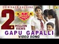 "Srinivasa Kalyana(u0cb6u0ccdu0cb0u0cc0u0ca8u0cbfu0cb5u0cbeu0cb8 u0c95u0cb2u0ccdu0cafu0cbeu0ca3) | ""Gapu Gapalli"" HD Video Song 