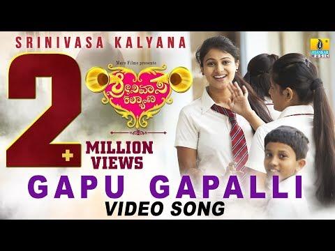 "Srinivasa Kalyana(ಶ್ರೀನಿವಾಸ ಕಲ್ಯಾಣ) | ""Gapu Gapalli"" HD Video Song | Super Hit Kannada Movie Of 2017"