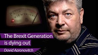 David Aaronovitch: 'The Brexit generation is dying out' - Viewsnight