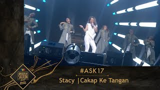 #ASK17 | Stacy | Cakap Ke Tangan