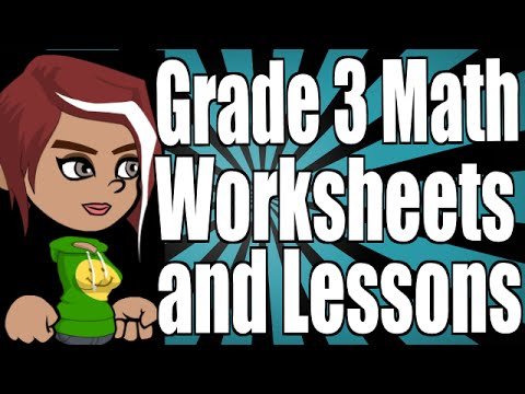 Grade 3 Math Worksheets and Lessons