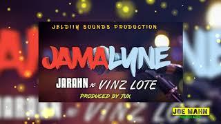 Jarahn & Vinz Lote - Jamalyne
