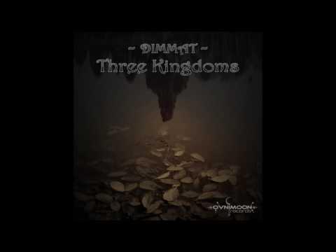 Dimmat - Three Kingdoms [Full EP]