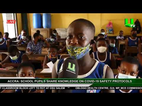 Accra: School Pupils Share Knowledge On Covid-19 Safety Protocols