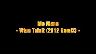 Mc_Mane - Vitun Teinit! (2012 RemiX)