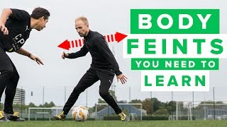 5 BODY FEINTS YOU NEED TO LEARN - how to do these football skills