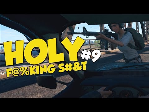 HOLY F@%KING S#&T #9 - Playerunknown's Battlegrounds Funny Moments