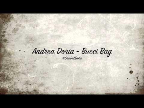 Andrea Doria - Bucci Bag [Original Mix] HD