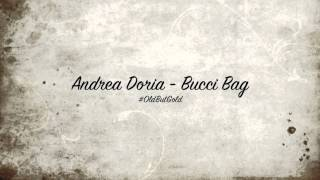 Andrea Doria - Bucci Bag [Original Mix] HD