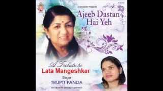 Aaj Phir Jeene Ki Tamanna Hai - A Tribute to Lata Mangeshkar by Trupti Panda