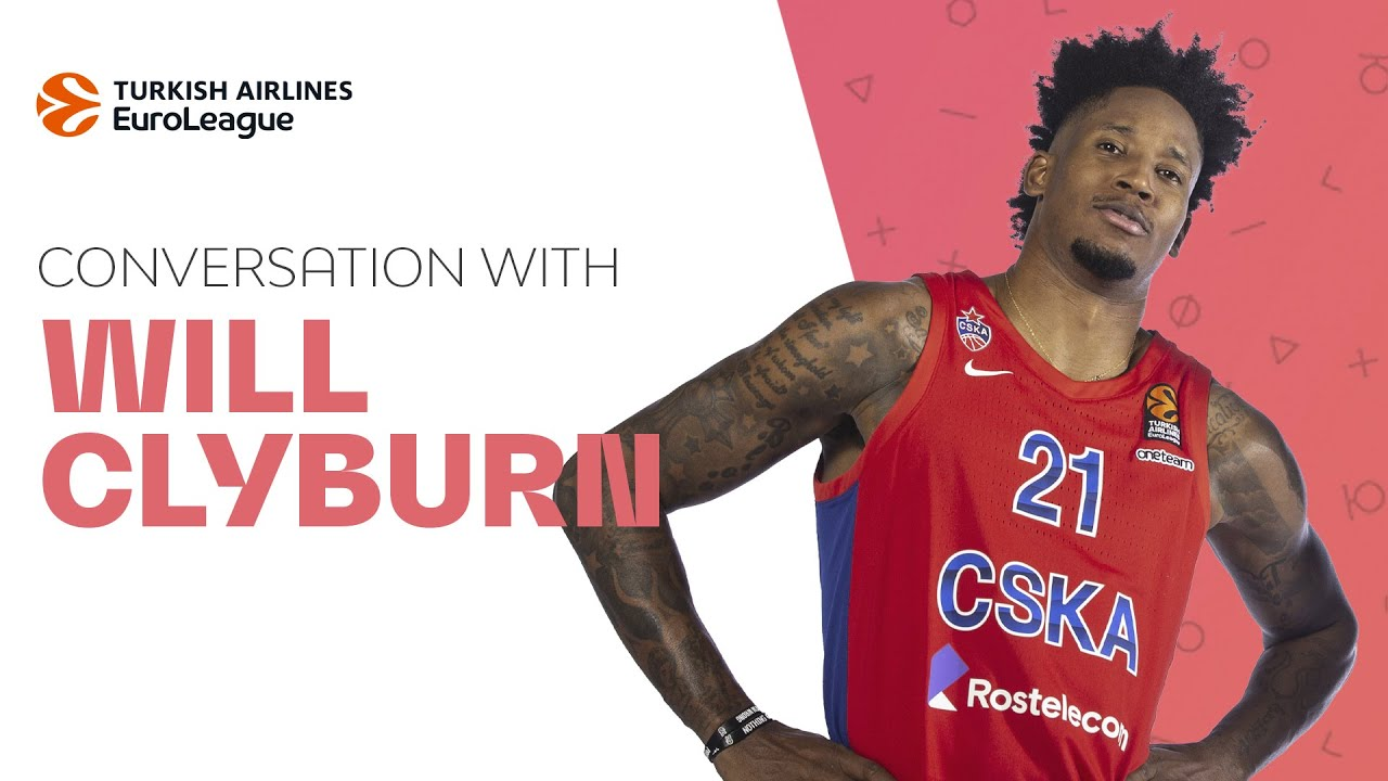 Conversation with Will Clyburn, CSKA Moscow