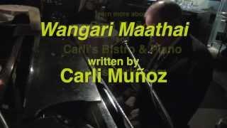 Carli Muñoz - Wangari Maathai - A composition written by Carli Muñoz