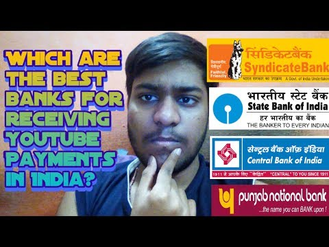 Best Banks For Receiving YouTube Payments in India