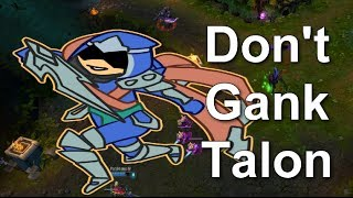 League of Plays - Don't Gank Talon