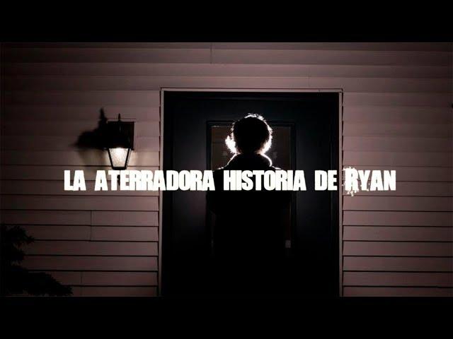 La aterradora historia de Ryan