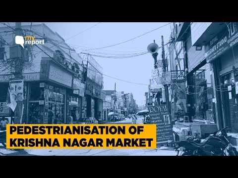 Shoppers Cheer Vehicle-Free Krishna Nagar Market; Will Rest Follow? | The Quint