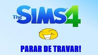 COMO FAZER O THESIMS 4 PARAR DE TRAVAR! - SIMPLES E FÁCIL!