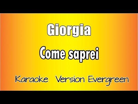 Giorgia - Come Saprei (Karaoke Italiano)