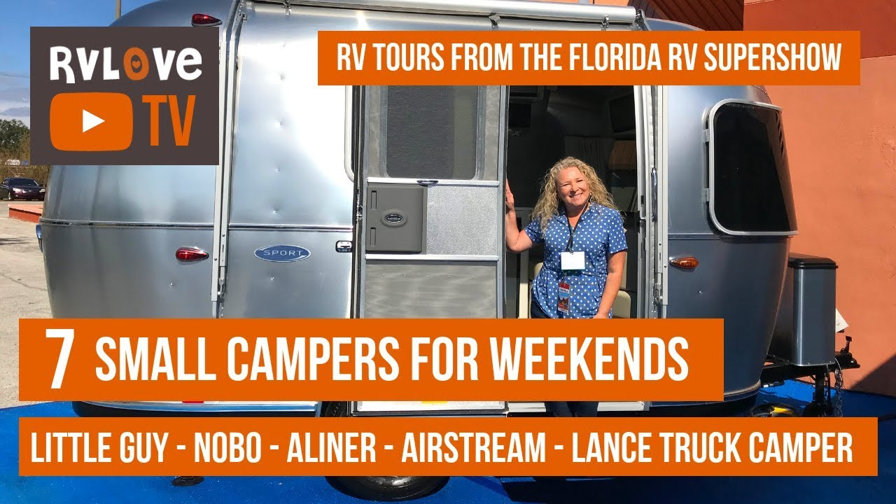 7 Small RV Campers – RV Tours from the Tampa Florida RV