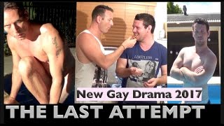 Repeat youtube video Gay Short Film (2017) - 'THE LAST ATTEMPT'