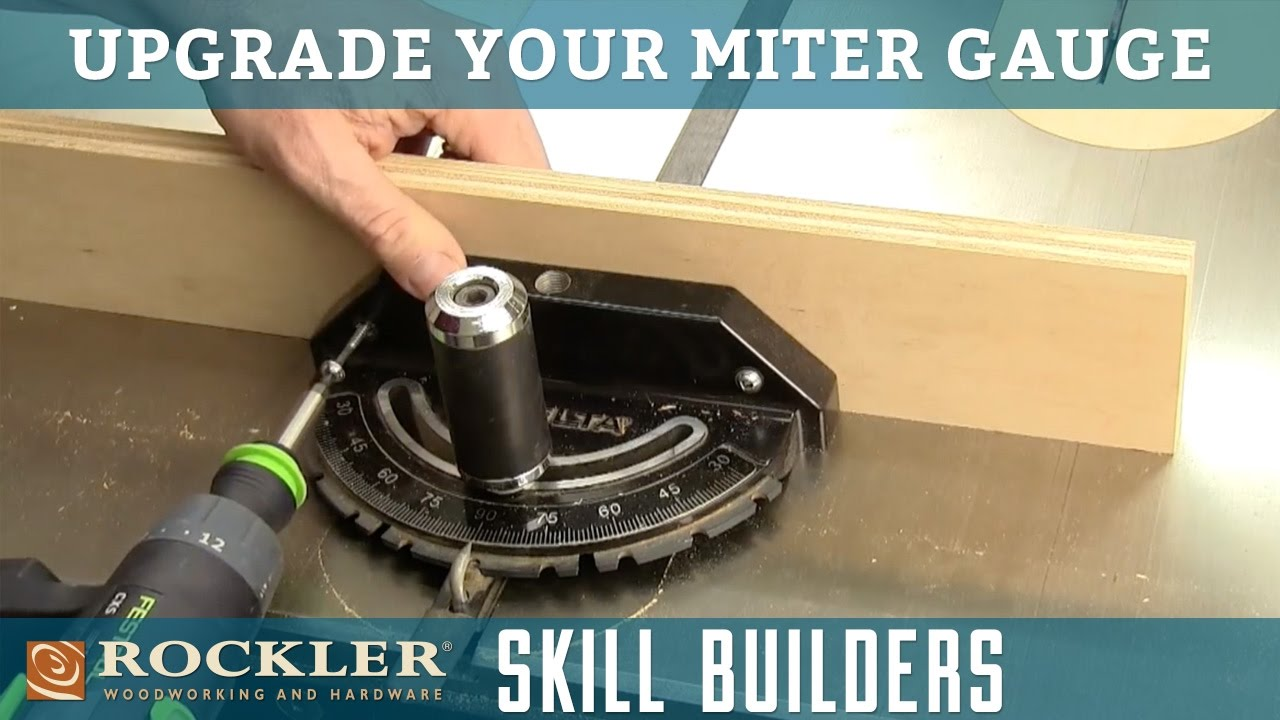 Best Upgrade For Your Table Saw Miter Gauge | Rockler Skill Builders ...