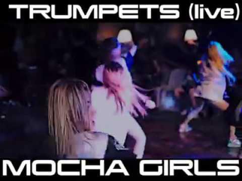 Trumpets - MOCHA GiRLS Live