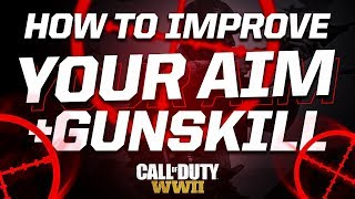 HOW TO IMPROVE YOUR AIM/GUNSKILL ON WWII