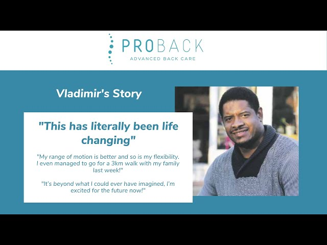 This is Vladimir's Story: Vladimir takes back control of his life with the help of ProBack Clinics
