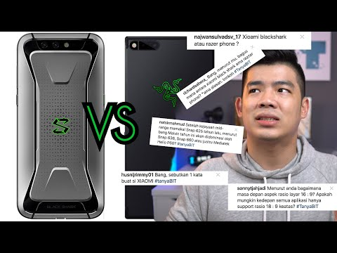 XIAOMI BLACK SHARK VS RAZER PHONE?! BIT Q&A eps.2 ✌🏼