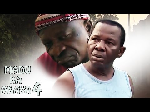 Madu Ka Anaya Season 4- Latest Nigeria Nollywood Igbo Movie