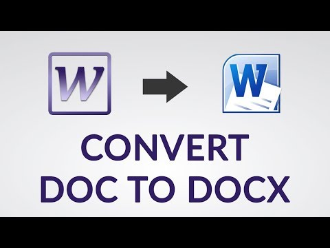 How To Convert DOC To DOCX - Converter To Change DOC To DOCX - Complete Guide