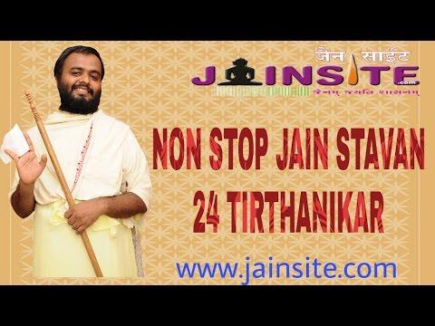Non Stop Jain Stavan - 24 Tirthankar Stavans
