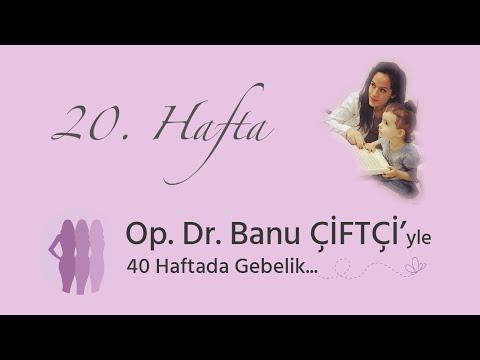 Op. Dr. Banu Çiftçi'yle 40 Haftada Gebelik - 20.Hafta