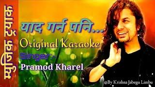 Yaad Garna Pani Original Clear Lyrics Karaoke  Pramod Kharel By Krishna Jabegu Limbu