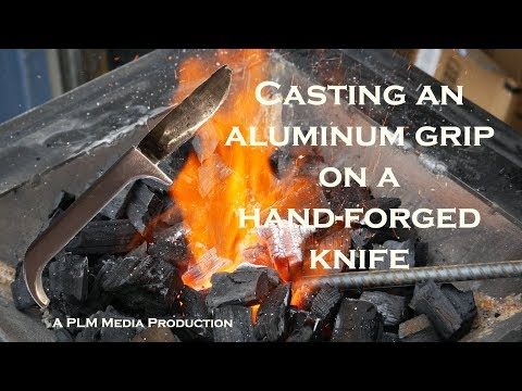 Casting an aluminum grip on a hand-forged knife