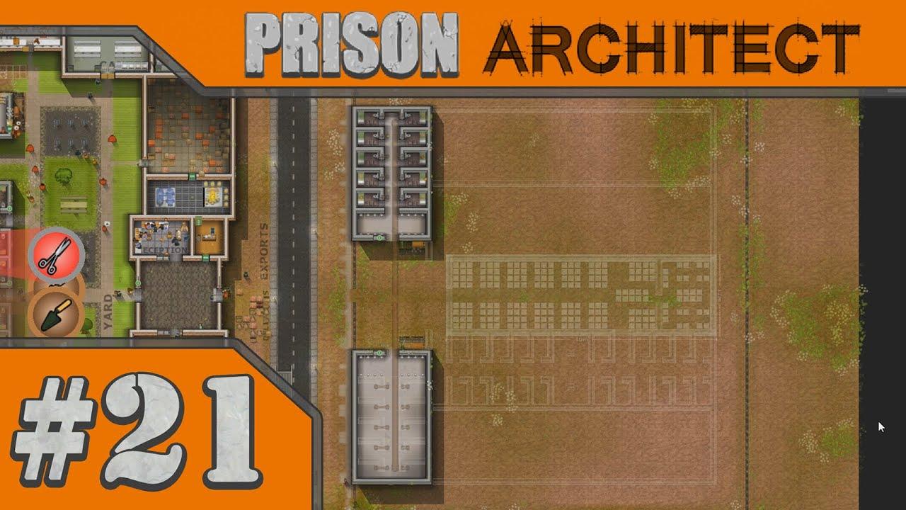 Prison Architect :: # 21   Blueprints For Expansion!