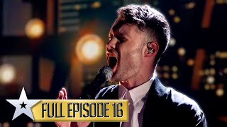 Calum Scott WOWS the Judges yet again! | Britain's Got Talent | Series 9 | Episode 16 | FULL EPISODE