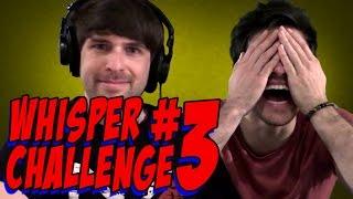 THE WHISPER CHALLENGE #3