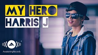 Video Harris J - My Hero | Official Music Video download MP3, 3GP, MP4, WEBM, AVI, FLV Januari 2018