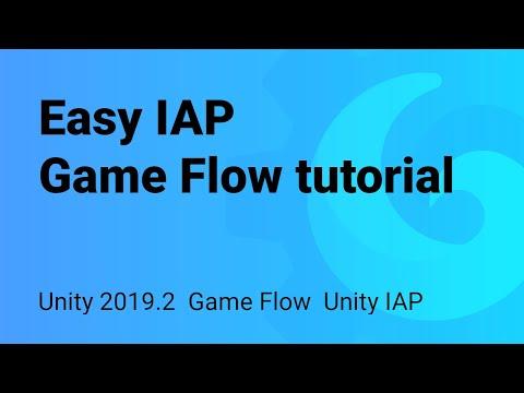 Easy IAP - Game Flow integration tutorial using Unity 2019.2
