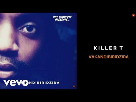Killer T - Vakandibiridzira (Official Audio)