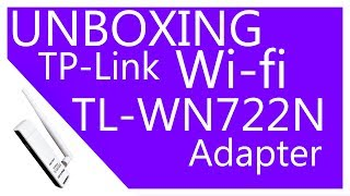 UNBOXING : TP-Link  Wi-fi Adapter  TL-WN722N