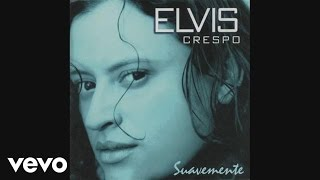 Elvis Crespo - Suavemente (Cover Audio)
