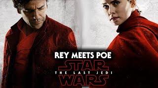 Star Wars The Last Jedi NEW Footage - Rey Meets Poe Dameron & More!