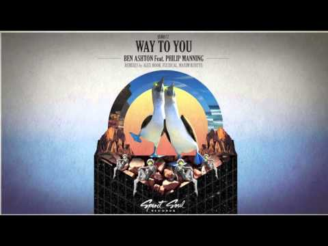 Ben Ashton feat. Philip Manning - Way To You (Original Mix)