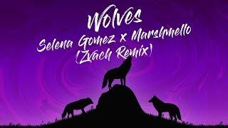 Wolves - selena gomez x marshmello (zvach remix) [lyric video]