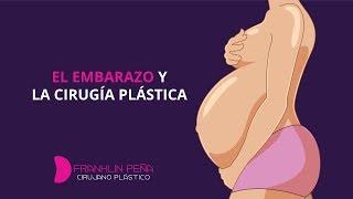 Embarazo y Cirugía Plástica