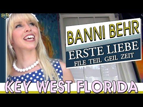 """Erste Liebe (File Teil Geil Zeit) """"Official Video"""" - Banni Behr (Key West Florida)"""