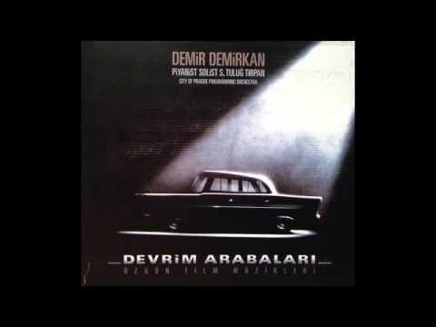 Demir Demirkan - Devrim Arabaları Film Müziği - OST - Full Album