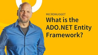 MicroNugget: What is the ADO.NET Entity Framework?